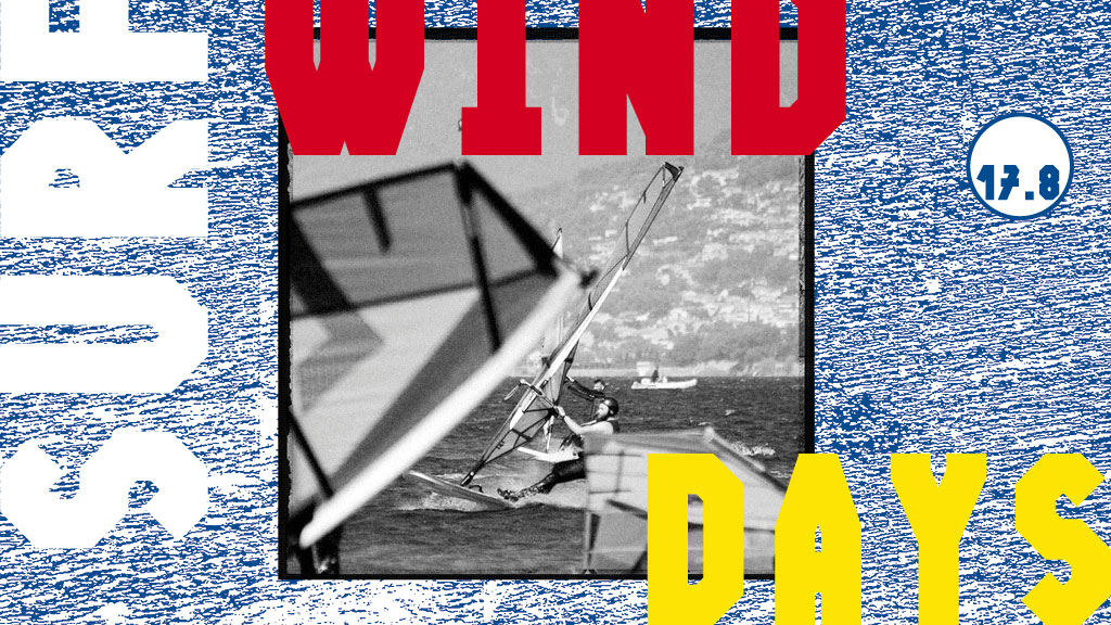 Out of Town – Windsurf Days